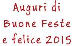 Auguri di Bune Feste e Felice 2015 -  Comune di Monte San Savino